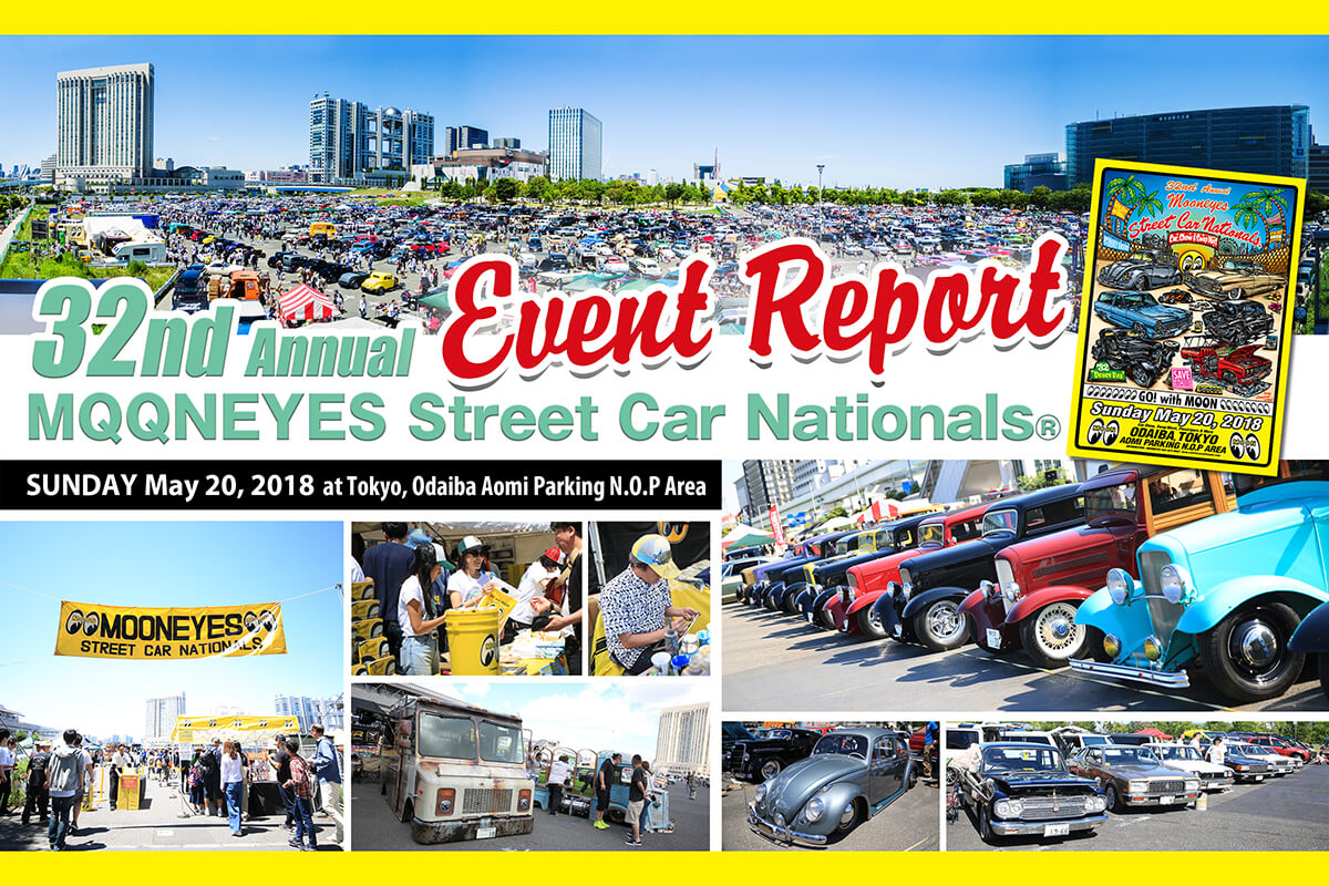 32nd Annual MOONEYES Street Car Nationals® Event Report!