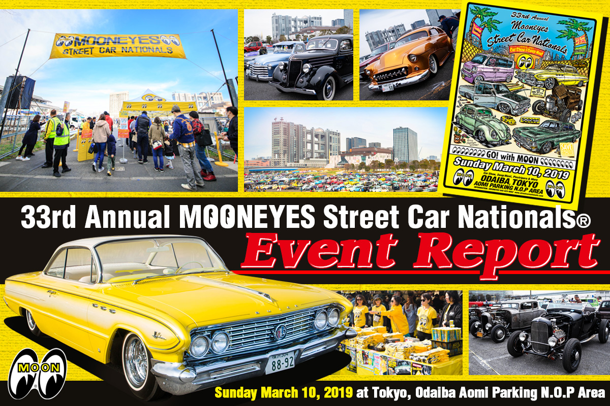 33rd Annual MOONEYES Street Car Nationals® Report